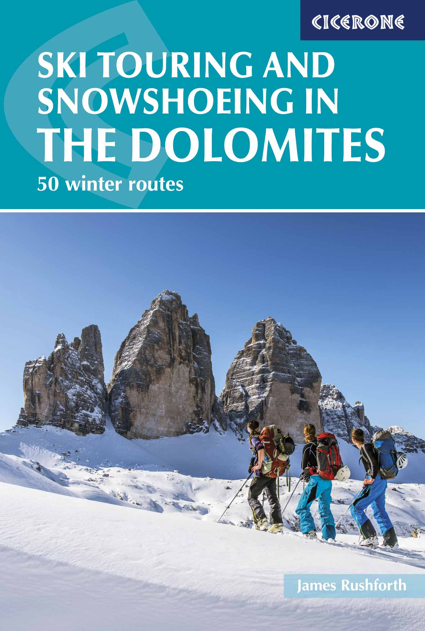 Dolomites ski touring and snowshoeing / 50 Winter routes